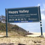 Short Term Family Holiday Accomodation Fraser Island Happy Valley Beach Access Signage